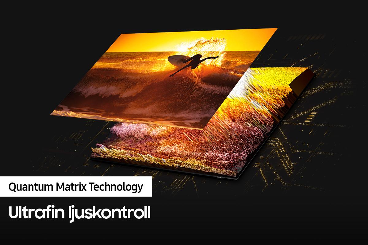 Samsung QN85 Quantum Matrix Technology - ultrafin ljuskontroll